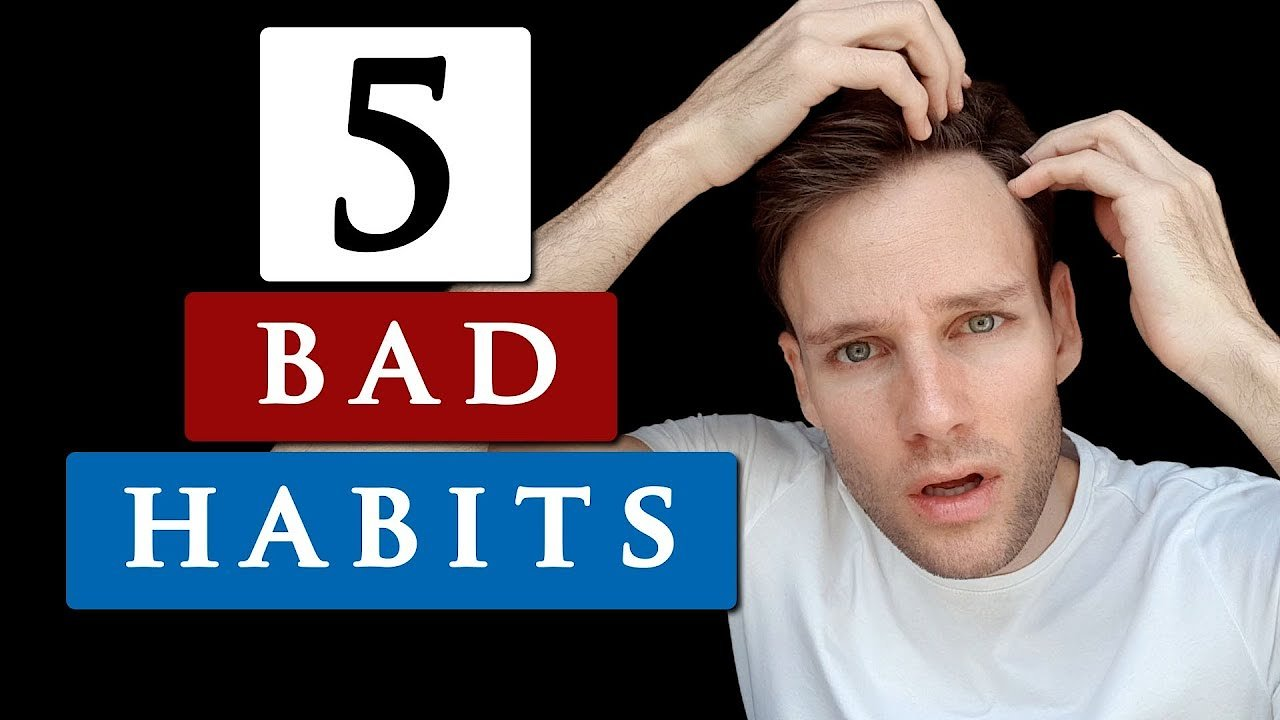 Video poster 5 BAD HABITS that cause HAIR LOSS | Are you doing this??