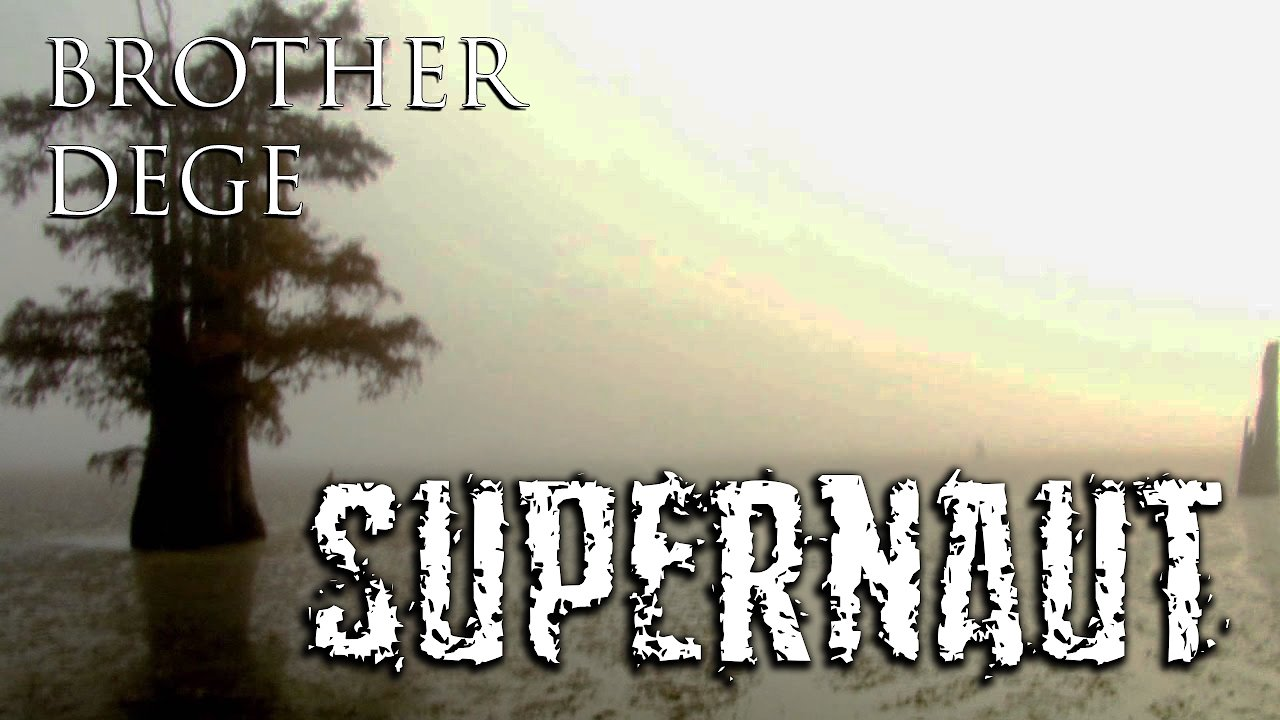 "Video poster Brother Dege ""Supernaut"" (OFFICIAL VIDEO)"