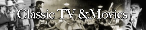 Channel banner Classic TV & Movies