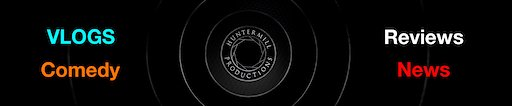Channel banner HunterMill Productions