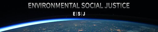 Channel banner Environmental Social Justice