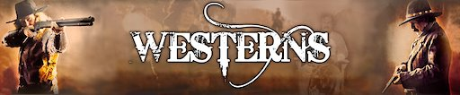 Channel banner WESTERNS