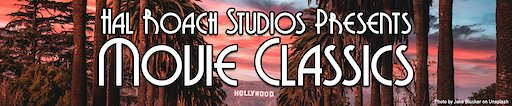 Channel banner Hal Roach Studios Presents